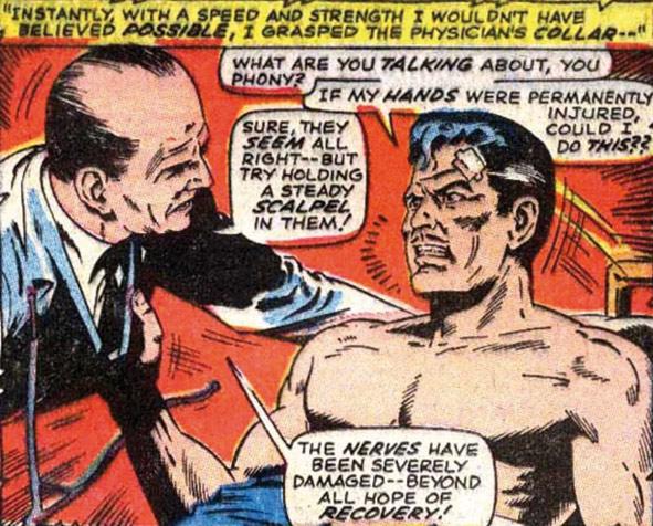 Stephen Strange reagerer med panikk og raseri når han får høre at han aldri kan operere igjen.