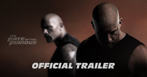 The Fate of the Furious.