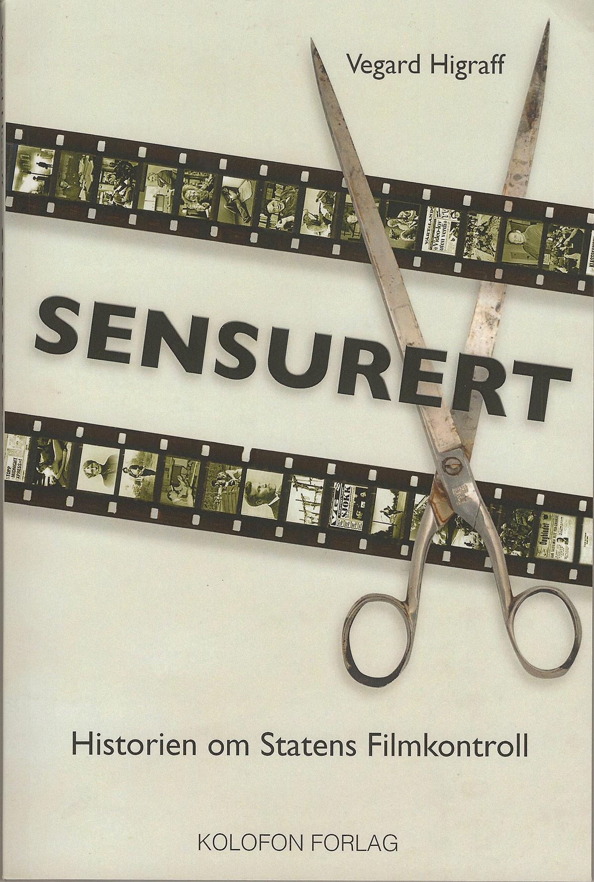 Forsiden av Sensurert: Historien om Statens Filmkontroll.